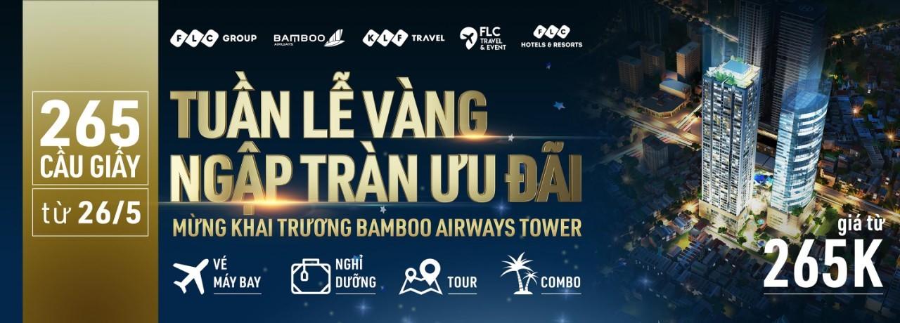 Đại tiệc  ưu đãi trị giá hàng chục tỷ đồng nhân dịp Khai trương Bamboo Airways Tower 265 Cầu Giấy